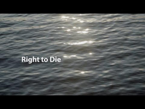 Pillars of Democracy: Freedom — Right to Die