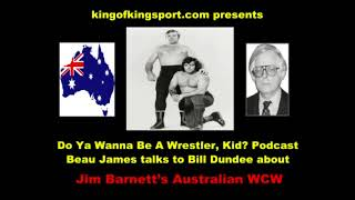Do Ya Wanna Be A Wrestler Kid? podcast Bill Dundee talks Australian Wrestling