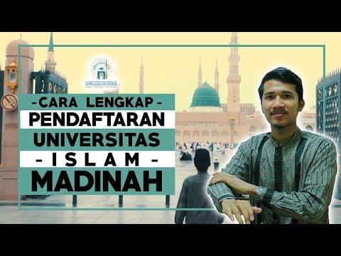 CARA LENGKAP PENDAFTARAN UNIVERSITAS ISLAM MADINAH (Lulus Beasiswa Kerajaan Saudi)