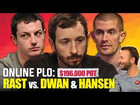 Brian Rast vs Tom Dwan & Gus Hansen PLO