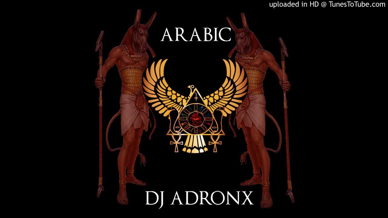 Download Arabic (DJ ADRONX)