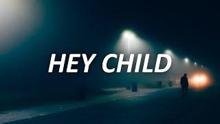 X Ambassadors - Hey Child (Lyrics)