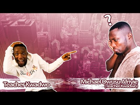 Teacher Kwadwo Interviews Michael Owusu Afriyie(teacher Kwadwo)