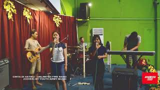 Gambar cover Cinta di Hatiku - Unlimited Fire Band (cover) by. Youth Army Music