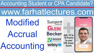 Modified Accrual Accounting Versus Full Accrual Accounting | Governmental Accounting | CPA Exam FAR