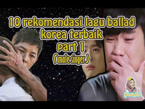 10 Rekomendasi Lagu Ballad Korea Terbaik Part 1