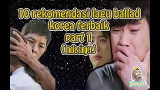 Gambar cover 10 Rekomendasi Lagu Ballad Korea Terbaik part 1