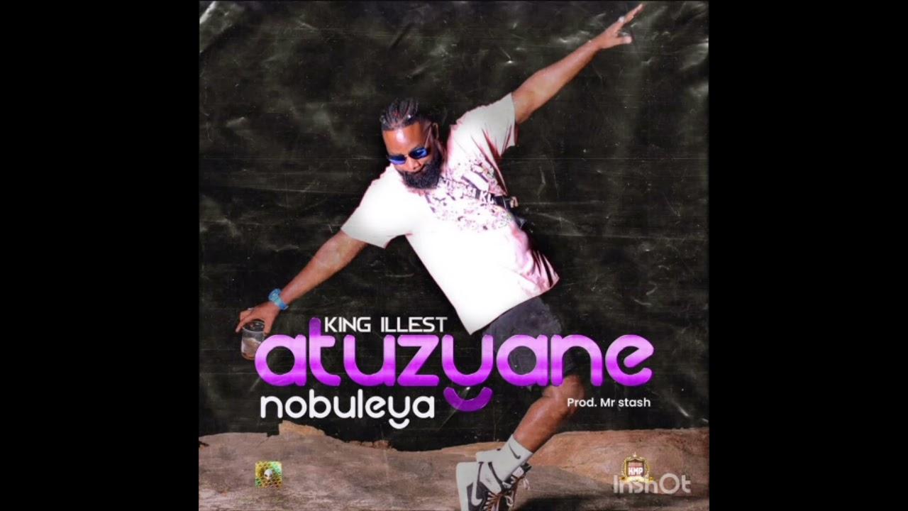 Download King Illest Atuzyane Nobuleya