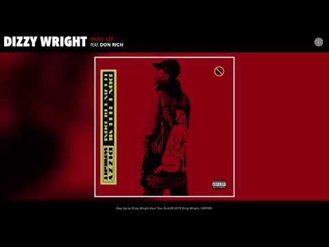 Dizzy Wright - Way Up (Audio)