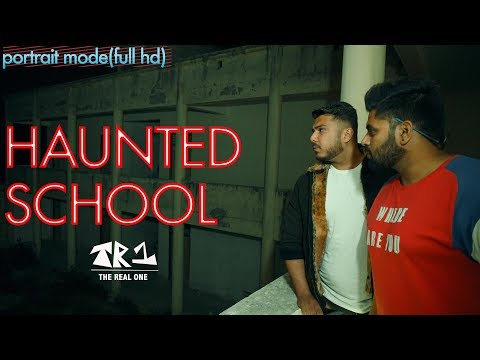 HAUNTED SCHOOL(portrait Mode) Full Hd By INDIA'S Biggest Haunted Channel On Youtube The Real One