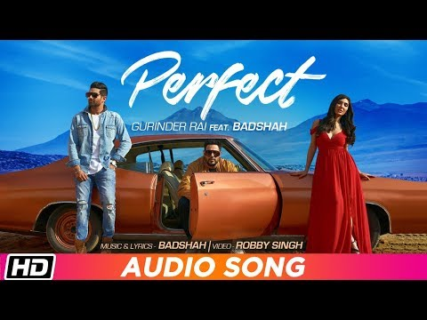 perfect-|-full-audio-song-|-gurinder-rai-feat.-badshah-|-swaalina-|-latest-punjabi-song-2019