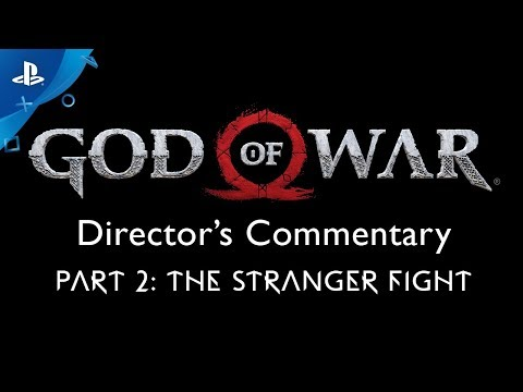 God of War Director's Commentary: Part 2 – The Stranger Fight | PS4