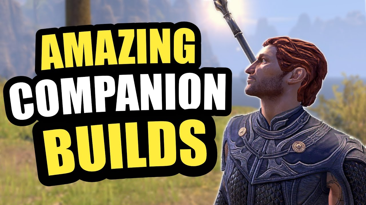 7 BEST Companion Builds For ESO Blackwood!🔥 Tank, Healer, DPS And MORE For The Elder Scrolls Online!