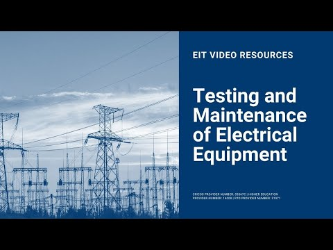 Testing And Maintenance Of Electrical Equipment