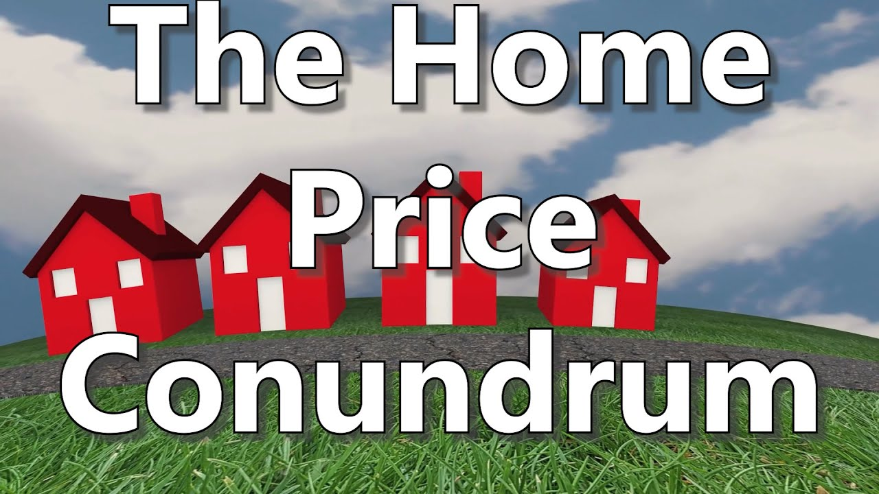 The Home Price Conundrum