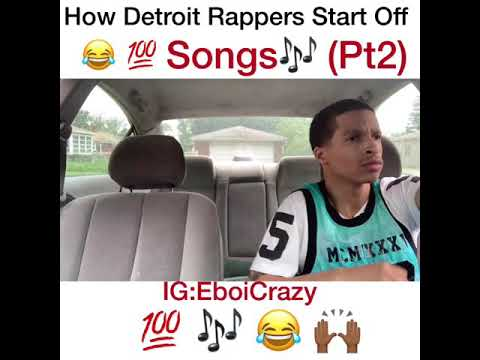 How Detroit Rappers Start Off Songs (PT2)