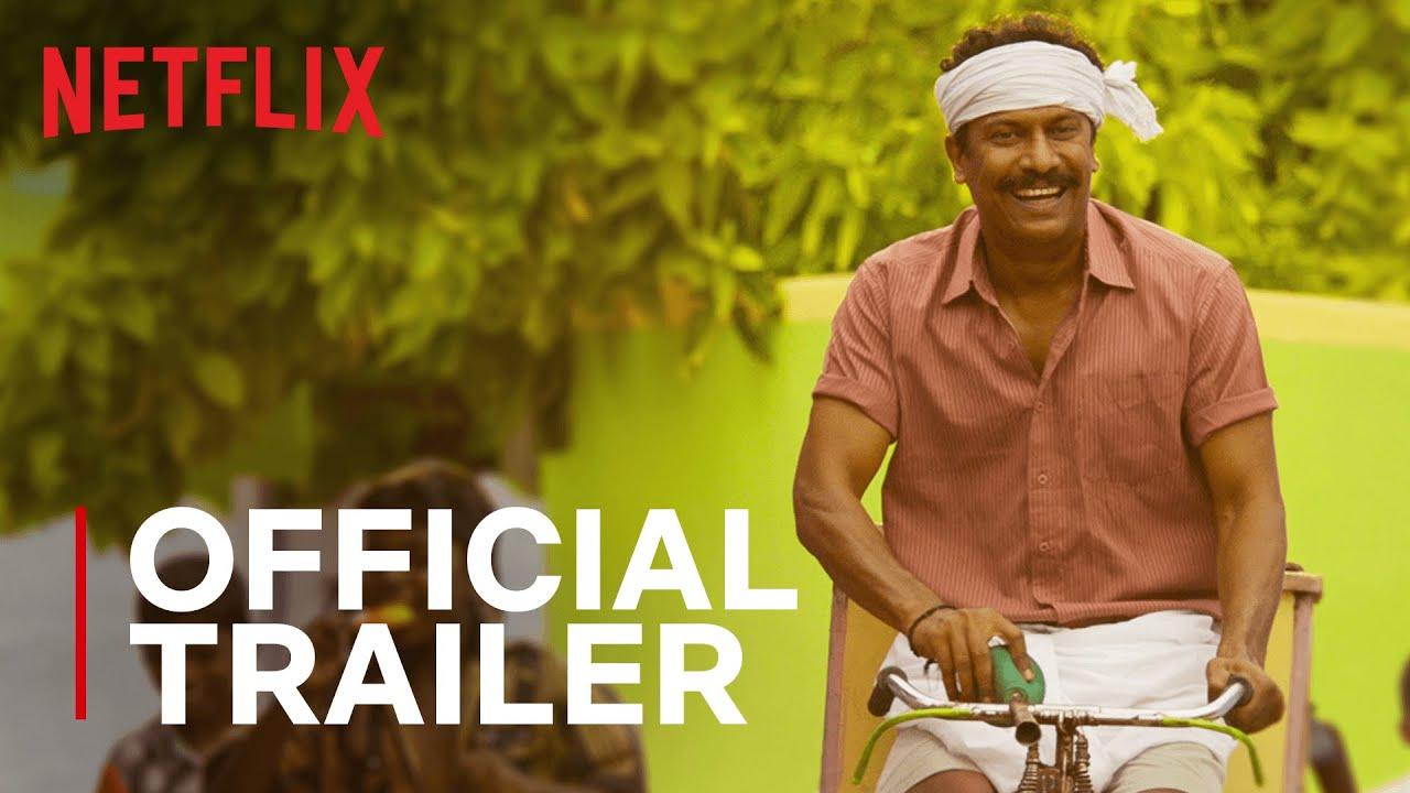 Aelay | Official Trailer | Samuthirakani, M. Manikandan & Madhumathi | Tamil Film | Netflix India