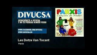 Parxis - Les Dotze Van Tocant