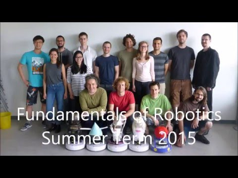 Fundamentals of Robotics (Summer Term 2015)