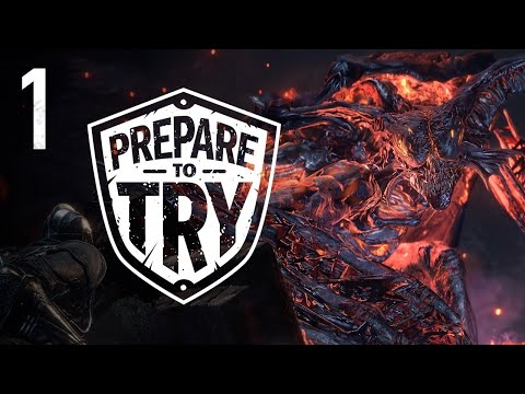 Prepare To Try: Dark Souls 3, The Ringed City - Part 1