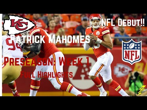 Patrick Mahomes II | NFL Debut! | Full Highlights | 8/11/2017
