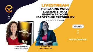 Lan Anh Nguyen - 7 Speaking Voice Elements that Empower your Leadership Credibility - MARIA