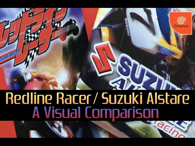 Dreamcast - Redline Racer / Suzuki Alstare Extreme Racing: A Visual Comparison