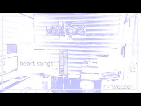Heart Songs / weezer  cover 宅録