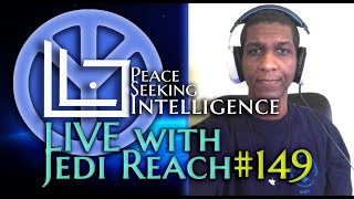 #PSI Live w/ Jedi Reach 149: The Mass Psychical Damage of Earth & How to Fix