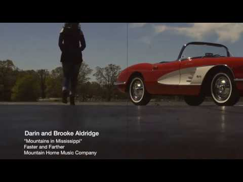 Darin and Brooke Aldridge, Mountains In Mississippi [Official Video]