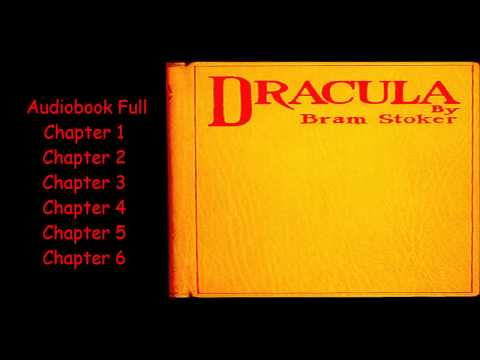 Audiobook Full Dracula by Bram Stoker Chapter 1 - 6