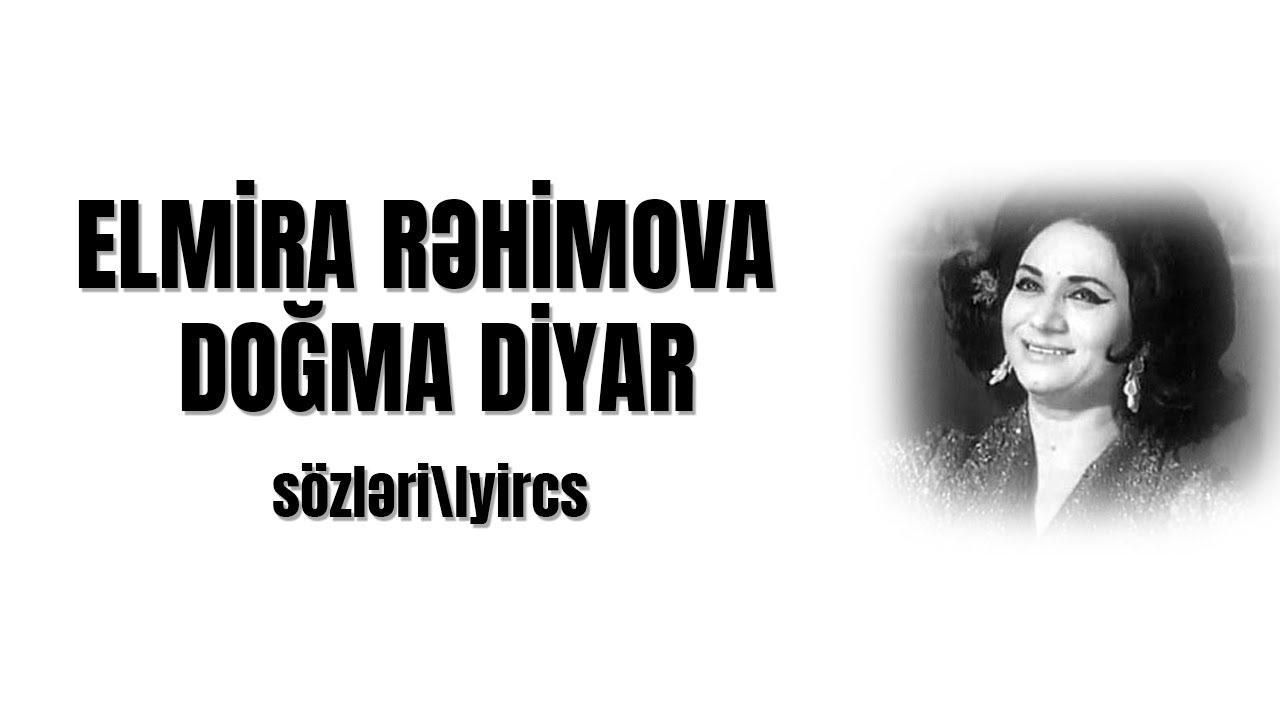 Elmira Rəhimova Sən Yadima Dusəndə Lyrics Sozləri Youtube