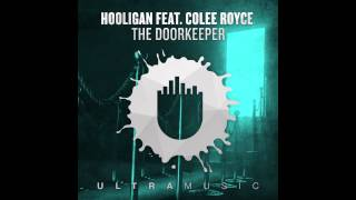 Hooligan feat. Colee Royce - The Doorkeeper (Da Hool
