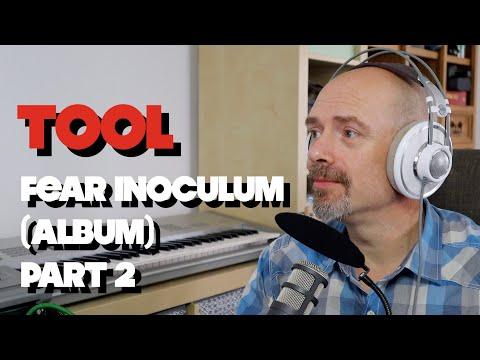 listening-to-tool---fear-inoculum-(album)-part-2