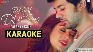 Pal Pal Dil Ke Paas (Palak Muchhal Version) Karaoke With Lyrics || Female Version Karaoke