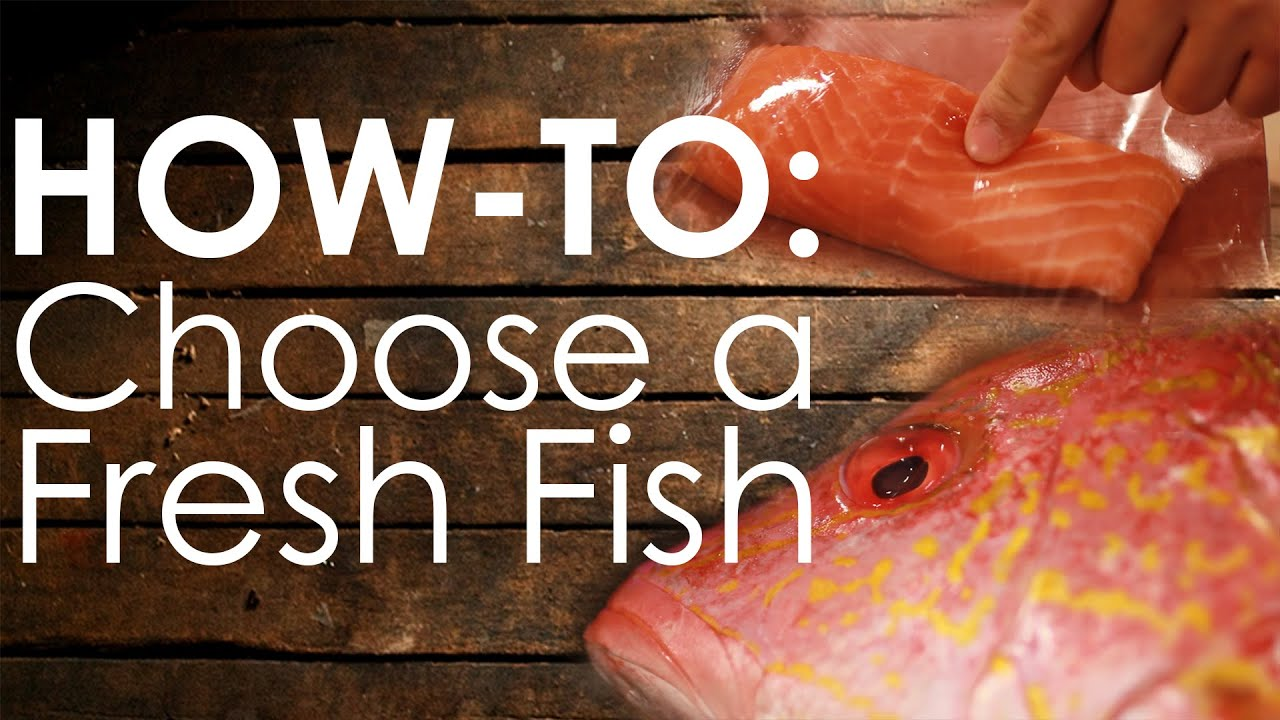 How To Choose Fresh Fish