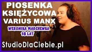 Piosenka księżycowa - Varius Manx (cover by Weronika Marchewka) #1313