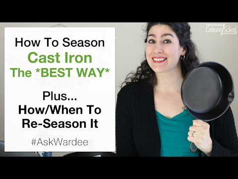 How To Season Cast Iron *Best Way* Non-Stick Finish + How/When To Re Season It | #AskWardee 062