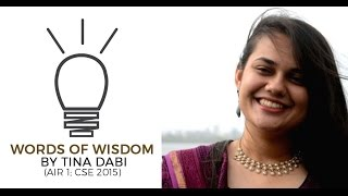 AIR 1 Tina Dabi's Words of Wisdom for UPSC CSE Preparation - Unacademy