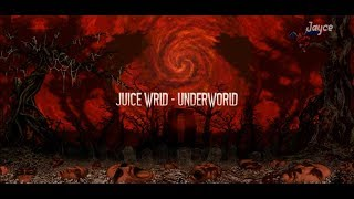 Juice WRLD - UnderWrld (Lyrics) (Unreleased)