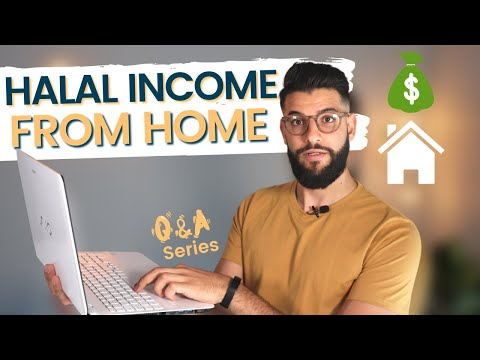 What Is The Best Way To Earn Halal Income From Home? - Muslim Business Q&A Series