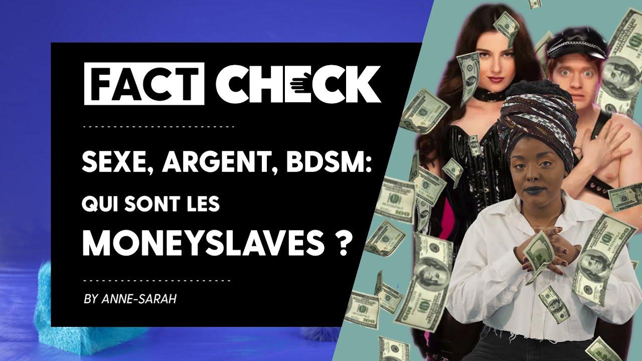 Sexe, argent, BDSM... qui sont les MONEYSLAVES ? #FactCheck