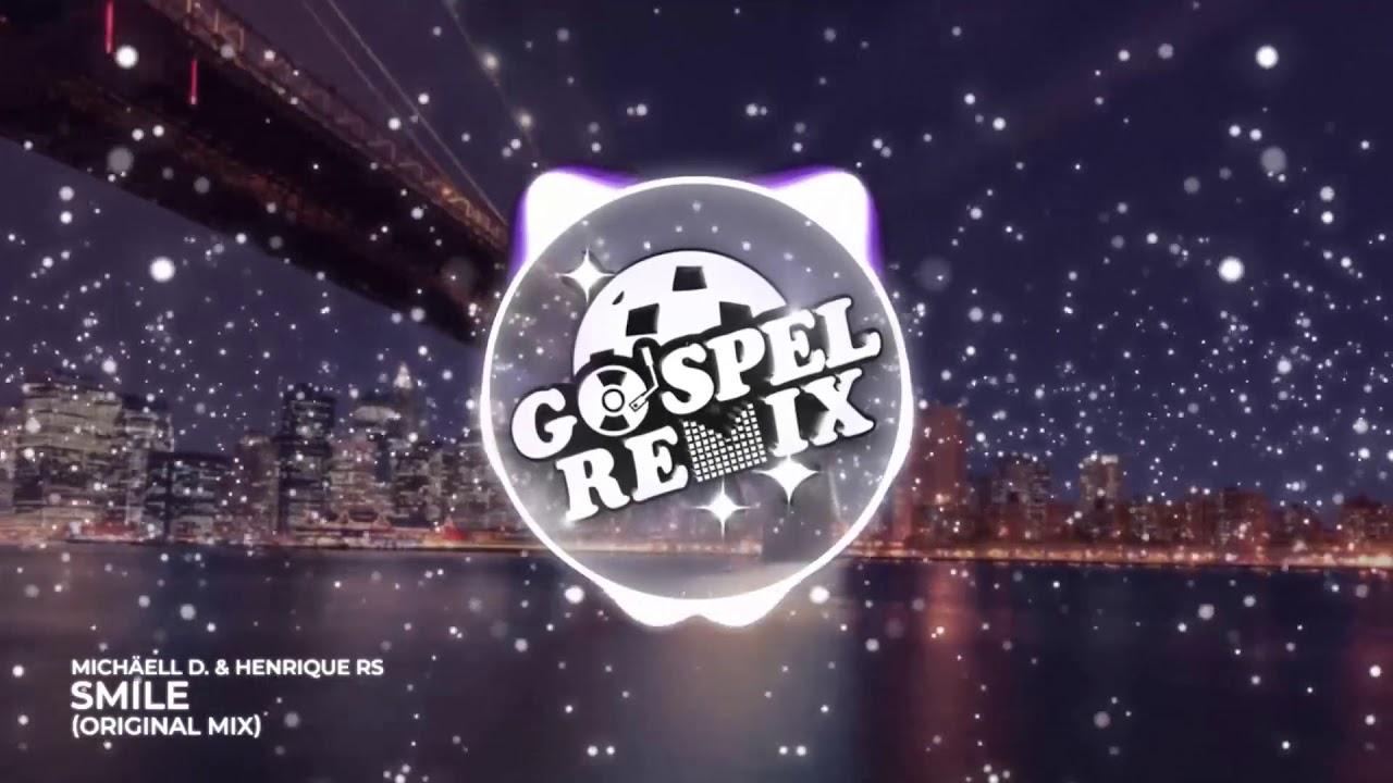 Michäell D. & Henrique RS - Smile [Future Bass Gospel]