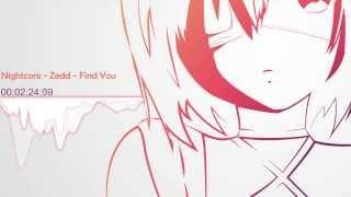 Nightcore - Zedd - Find You