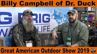 Billy Campbell of Dr. Duck - Great American Outdoor Show 2019