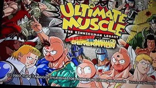 Ultimate Muscle | Legends Vs. New Generation