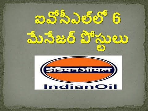 IOCL 6 Manager Jobs in Telugu Apply Online Recruitment 2017