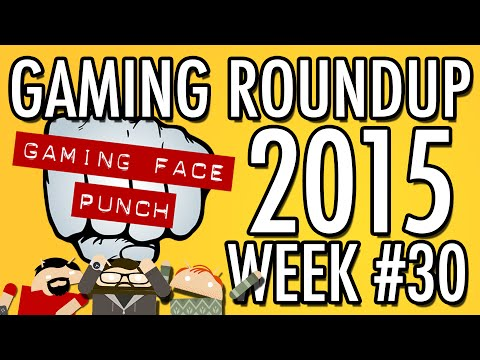 Gaming Round Up Week 30