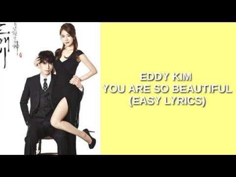 EDDY KIM - YOU ARE SO BEAUTIFUL (EASY LYRICS)