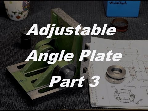 Adjustable angle plate, improving and scraping - Part 3